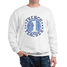 #1 FRENCH TEACHER (Blue) Sweatshirt