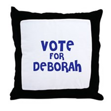 Vote for Deborah Throw Pillow
