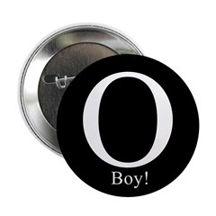 "O Boy! Anti-Obama 2.25"" Button"