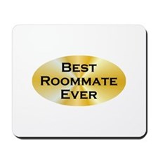 BE Roommate Mousepad