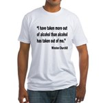 Churchill Alcohol Quote Fitted T-Shirt