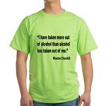 Churchill Alcohol Quote (Front) Green T-Shirt