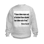 Churchill Alcohol Quote (Front) Kids Sweatshirt