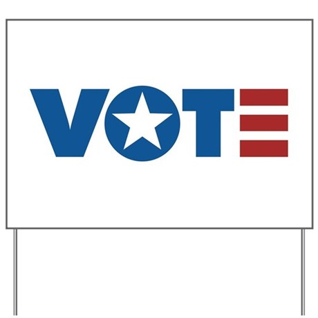 VOTE Yard Sign