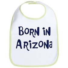 Born in Arizona Bib