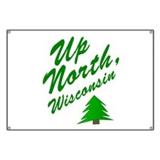 Up North Wisconsin Banner