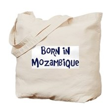 Born in Mozambique Tote Bag