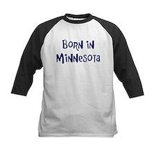 Born in Minnesota Tee