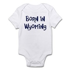 Born in Wyoming Infant Bodysuit