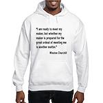 Churchill Maker Quote Hooded Sweatshirt