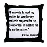 Churchill Maker Quote Throw Pillow