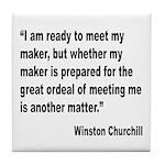 Churchill Maker Quote Tile Coaster