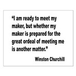 Churchill Maker Quote Small Poster
