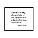 Churchill Maker Quote Framed Panel Print