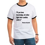 Churchill Knowledge Quote (Front) Ringer T