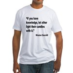 Churchill Knowledge Quote Fitted T-Shirt