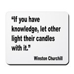 Churchill Knowledge Quote Mousepad