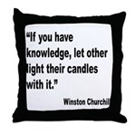 Churchill Knowledge Quote Throw Pillow
