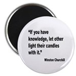 Churchill Knowledge Quote Magnet