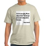 Churchill Necessary Success Quote (Front) Light T-