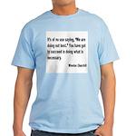 Churchill Necessary Success Quote Light T-Shirt