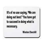 Churchill Necessary Success Quote Mousepad