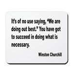 Churchill Necessary Success Quote Mousepad