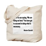 Churchill Necessary Success Quote Tote Bag