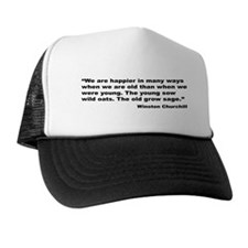 Churchill Happy Old Quote Trucker Hat