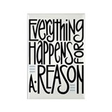 Everything Happens Rectangle Magnet