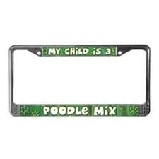 My Kid Poodle Mix License Plate Frame