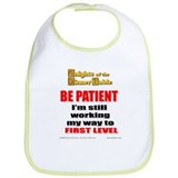 &quot;Workin' my way to 1st level&quot; Bib