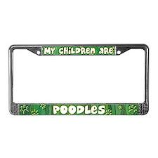 My Children Poodle License Plate Frame