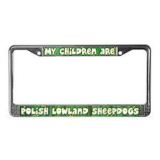 My Children Owczarek Nizinny License Plate Frame