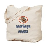 Cowboys Suck! Tote Bag