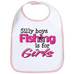 Silly boys, fishing is for girls! Bib