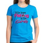 Silly boys, fishing is for girls! Women's Dark T-S