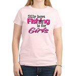 Silly boys, fishing is for girls! Women's Light T-