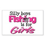 Silly boys, fishing is for girls! Sticker (Rectang