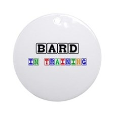Bard In Training Ornament (Round)