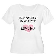 Telemarketers make better lov T-Shirt