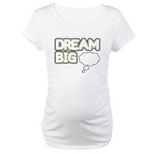 'Dream Big' Shirt