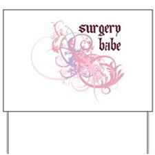 Surgery Babe Yard Sign