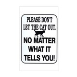 Cat Out Rectangle Bumper Stickers