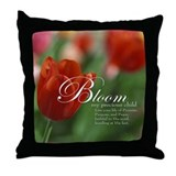 Bloom My Precious Child Sentimental Throw Pillow