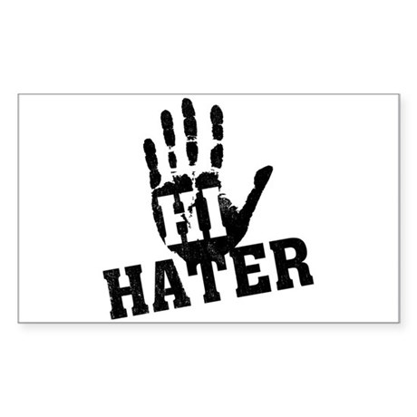 Hi Hater Rectangle Sticker