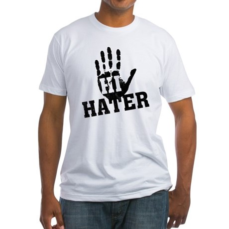 Hi Hater Fitted T-Shirt