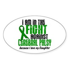 In The Fight Against CP 1 (Daughter) Bumper Stickers
