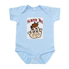 Humor Me Kids Clothes Infant Creeper