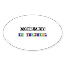 Actuary In Training Oval Decal